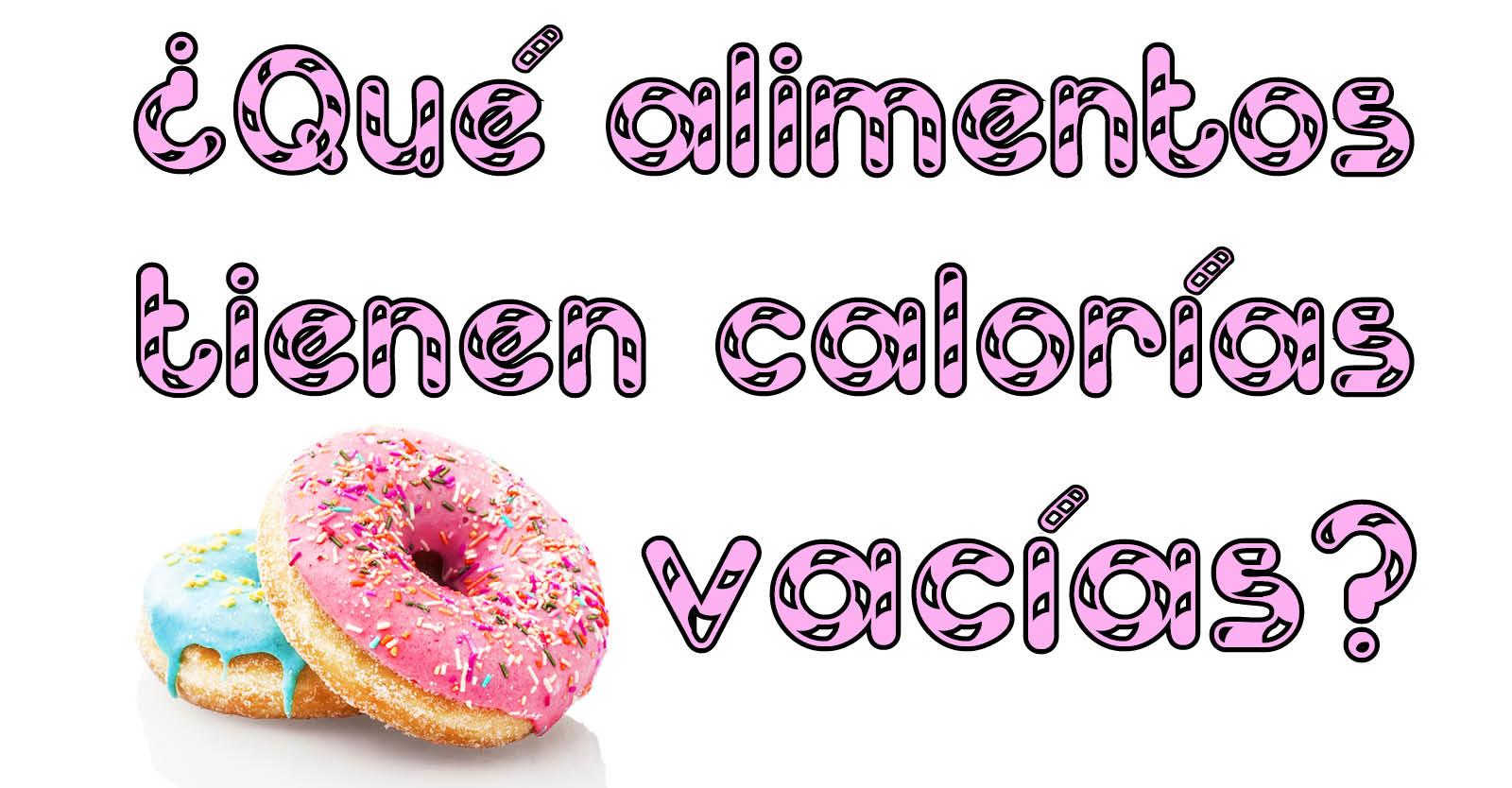 Banner para Articulo Blog y Facebook calorias vacias