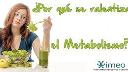ralentiza metabolismo