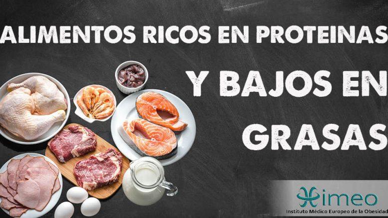 Que alimentos contienen proteina para bajar de peso